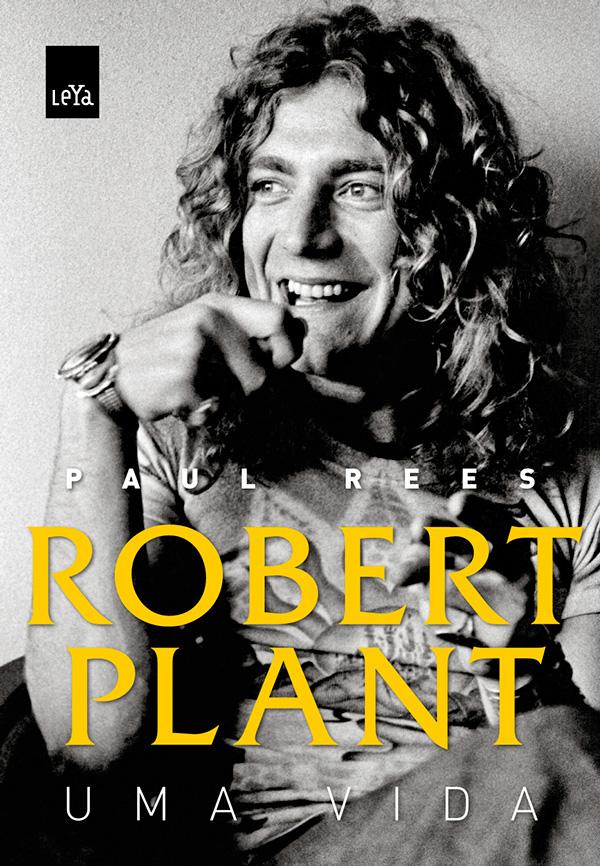 Capa Robert Plant Uma Vida