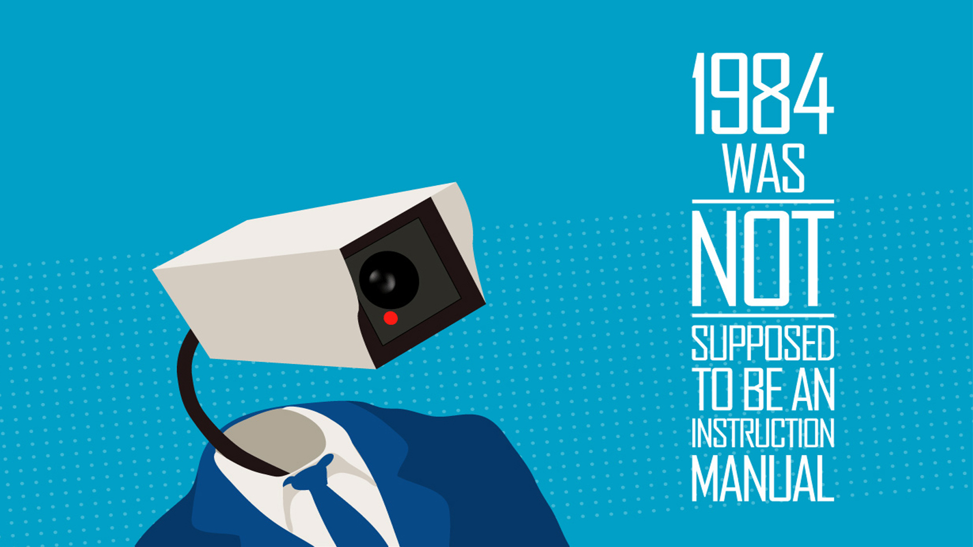 1984-was-not-supposed-to-be-an-instruction-manual-31725