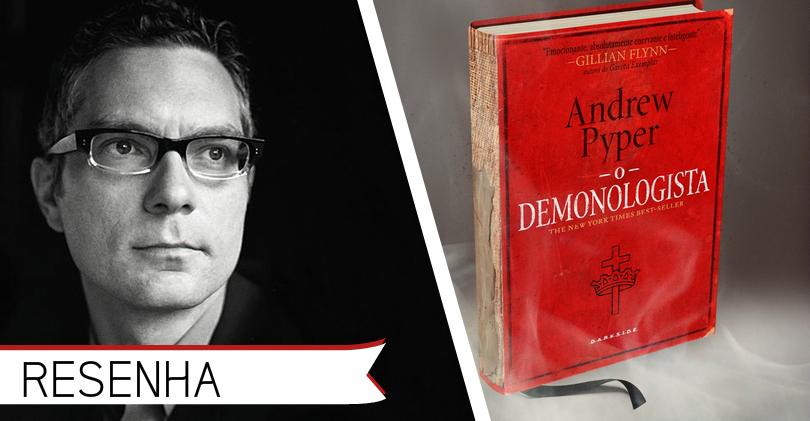 Livro O Demonologista Andrew Pypper
