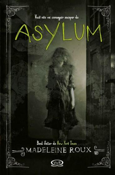 Baixar-Livro-Asylum-Asylum-Vol-01-Madeleine-Roux-em-PDF-ePub-e-Mobi-ou-ler-online-370×559