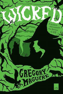 Livro-Wicked-em-português-Gregory-Maguire