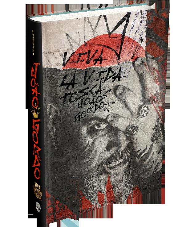 livro-joao-gordo-viva-la-vida-tosca-darkside-books