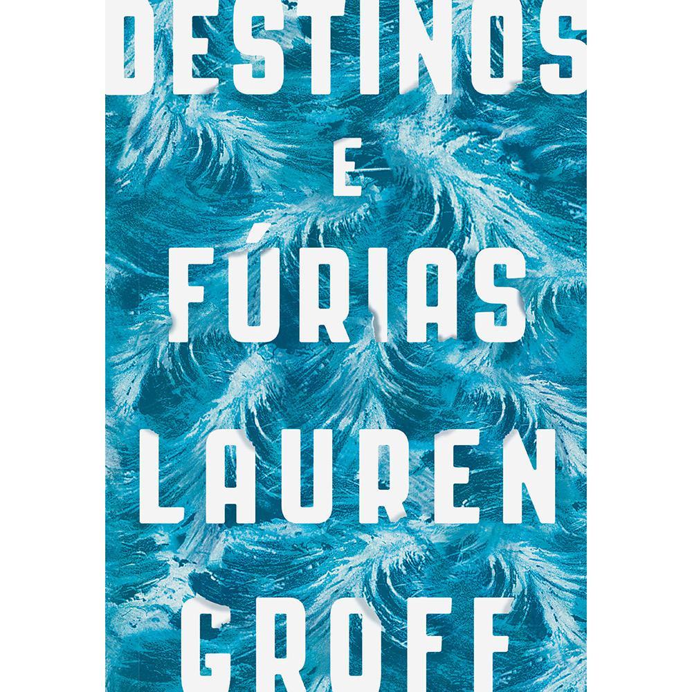 Destinos e Furias Lauren Groff