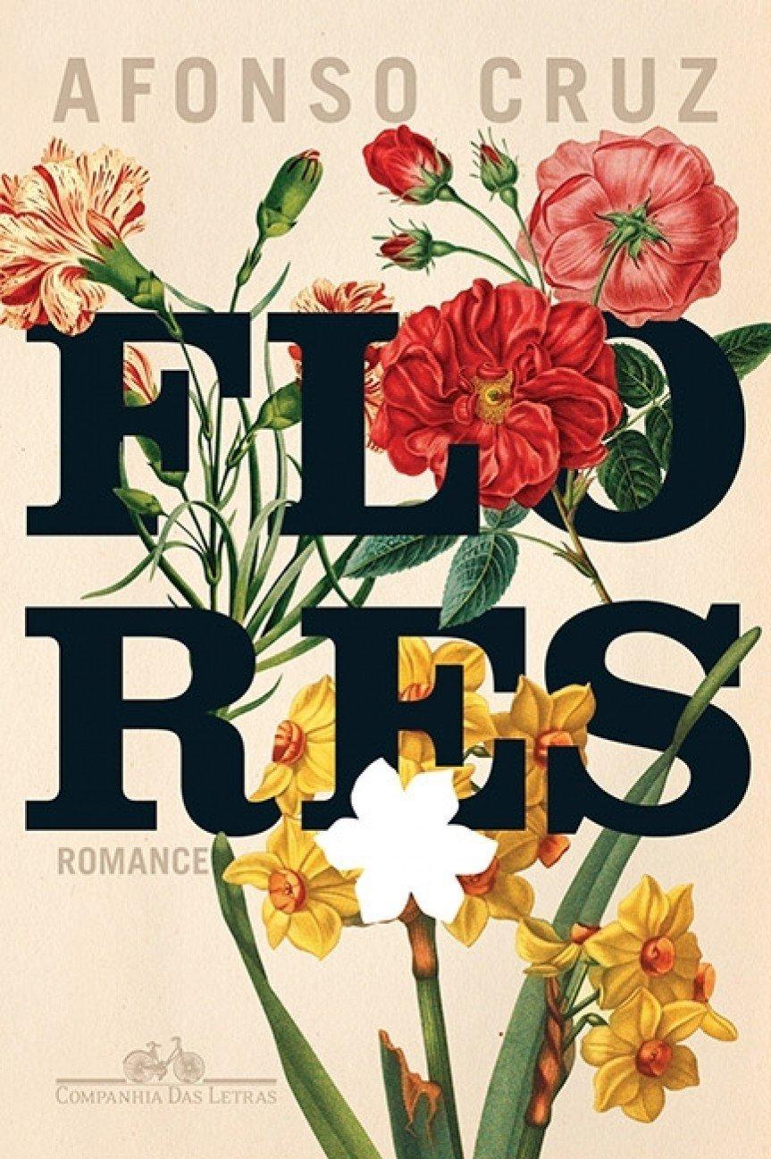 Flores – Afonso Cruz