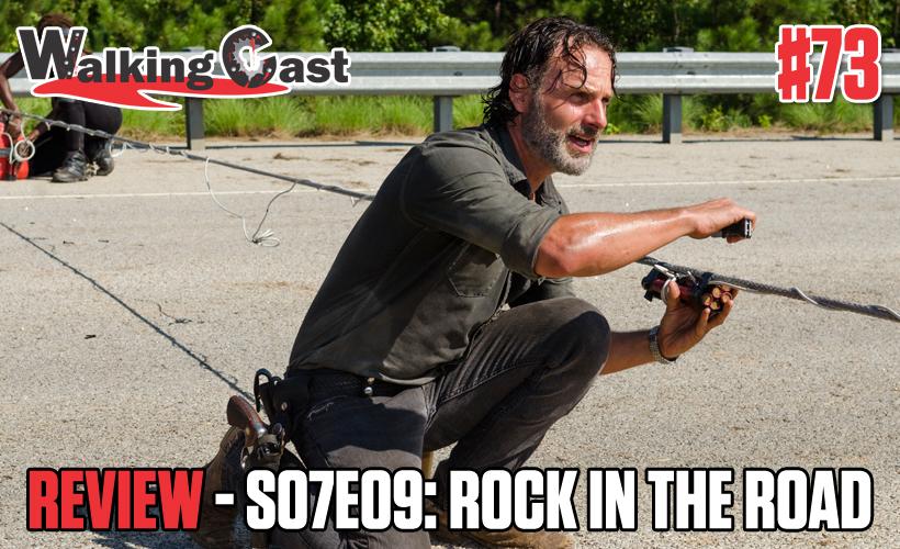 walking-cast-73-episodio-s07e09-rock-in-the-road-podcast