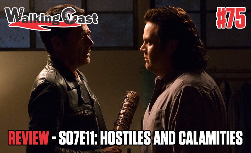 walking-cast-75-episodio-s07e11-hostiles-and-calamities-podcast