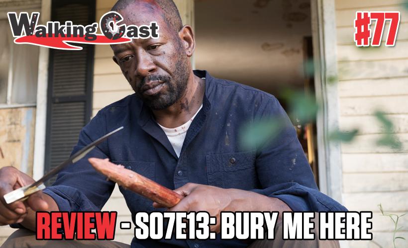 walking-cast-77-episodio-s07e13-bury-me-here-podcast