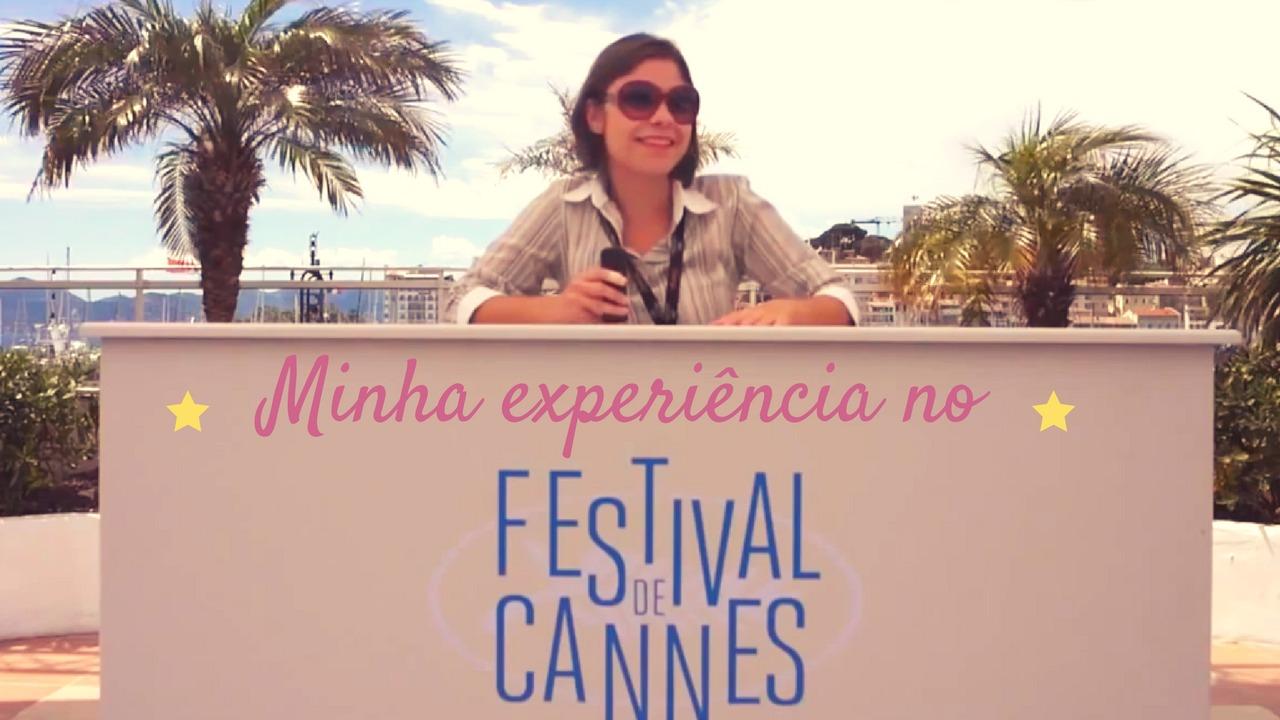 Fora do Padron – Minha experiencia no Festival de Cannes