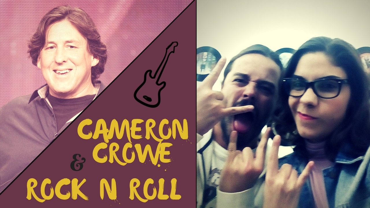 Fora do Padron – Cameron Crowe Rock n Roll