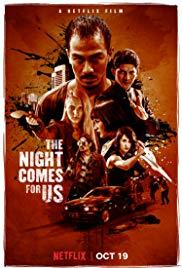 melhores filmes de ação de 2018 – the night come for us