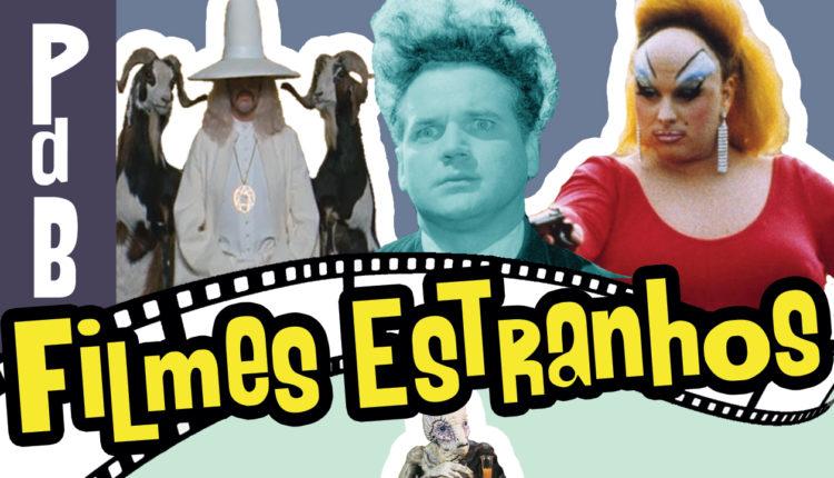 Filmes Estranhos – Papo de Buteco #25