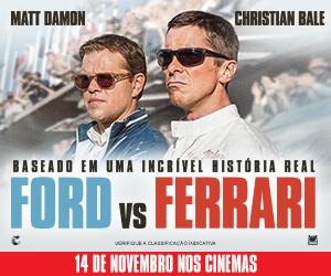 Espaço Z – Ford Vs Ferrari 15/11/19