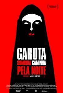 Garota Sombria Caminha Pela Noite poster