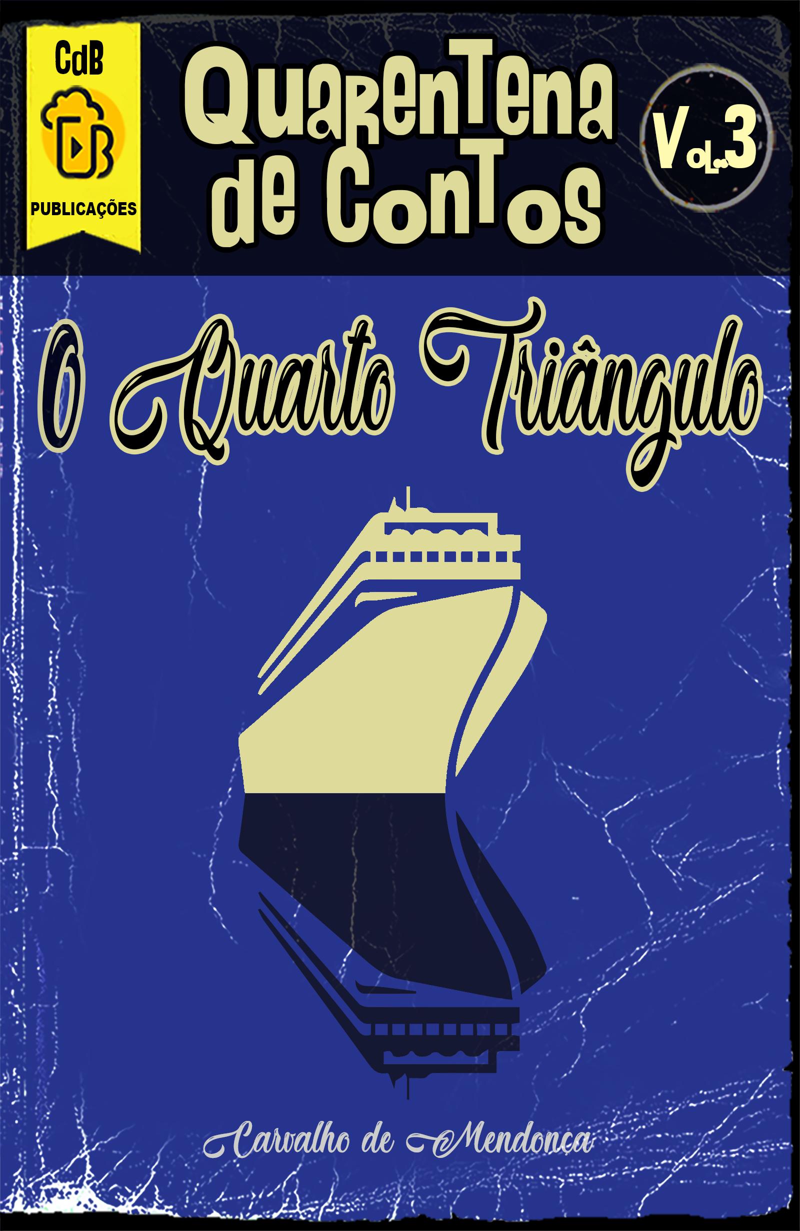 o quarto triangulo – carvalho de mendonca