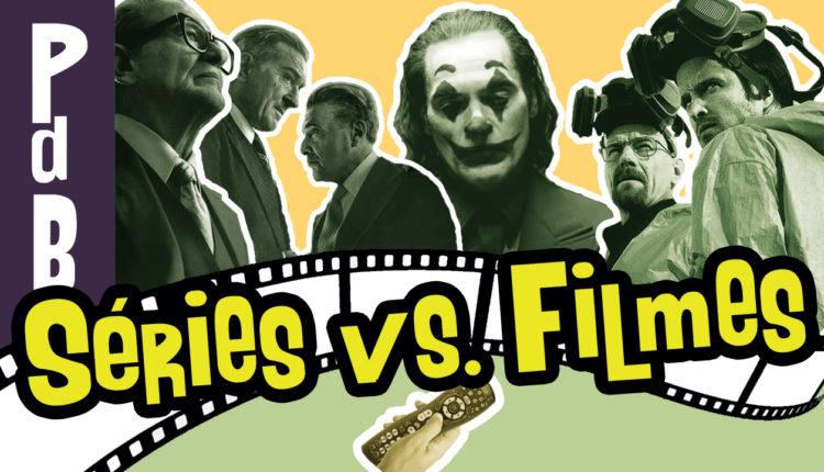 séries vs filmes papo de buteco