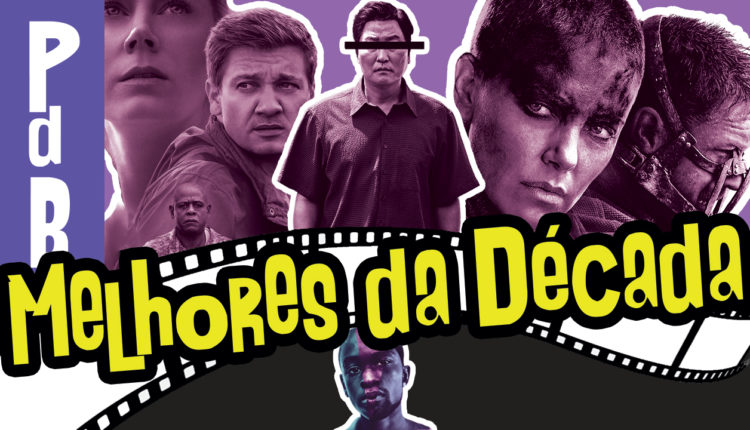 os Melhores Filmes da Década