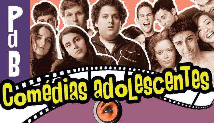 comédias adolescentes ainda funcionam? PdB #96